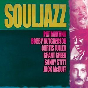 Giants Of Jazz Souljazz Fuller Mcduff Green Stitt Giants Of Jazz
