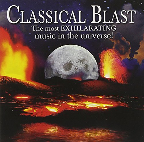 Classical Blast The Most Exhil Classical Blast The Most Exhil 2 CD