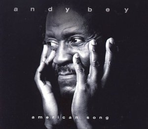 Andy Bey American Song