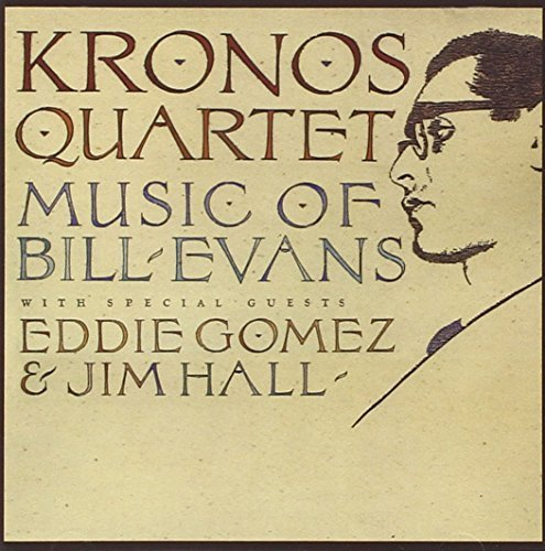 Kronos Quartet Music Of Bill Evans