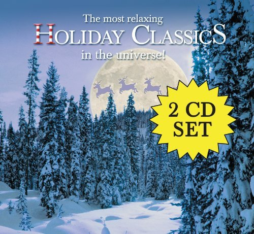 Most Relaxing Holiday Classics Most Relaxing Holiday Classics 2 CD Set