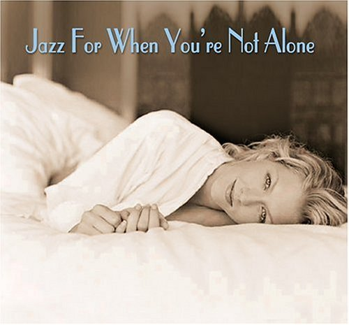Jazz For When You're Not Alone Jazz For When You're Not Alone Person Earland Stitt 2 CD