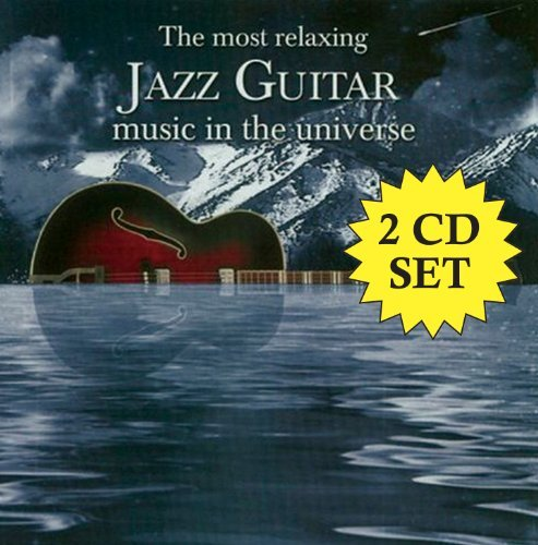 Most Relaxing Jazz Guitar In T Most Relaxing Jazz Guitar In T 2 CD Most Relaxing Jazz Guitar In T