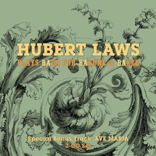 Hubert Laws Hubert Laws Plays Bach