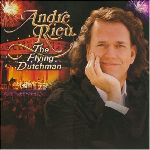 Andre Rieu Flying Dutchman
