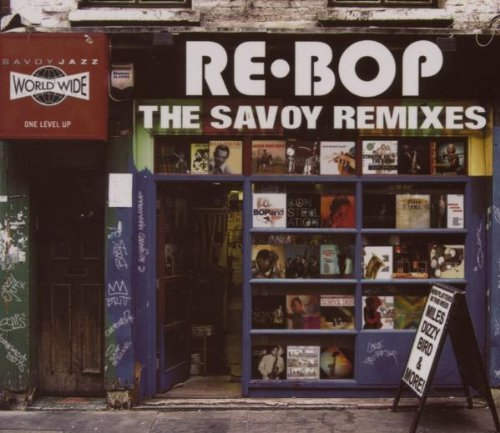 Rebop The Savoy Remixes Rebop The Savoy Remixes