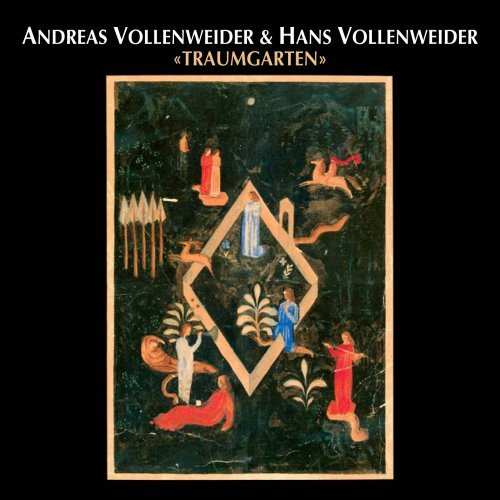 Andreas & Hans Vollenweider Traumgarten (garden Of Dreams)