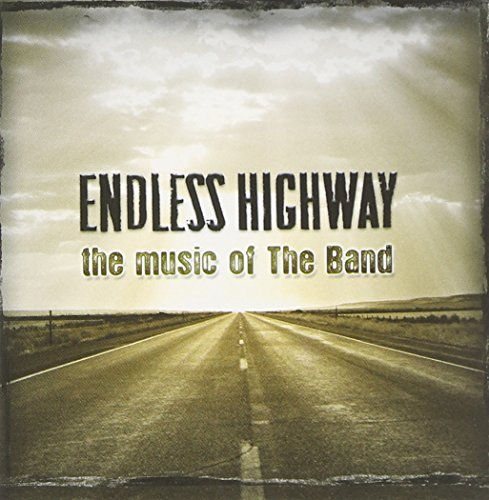 Endless Highway The Music Of Endless Highway The Music Of