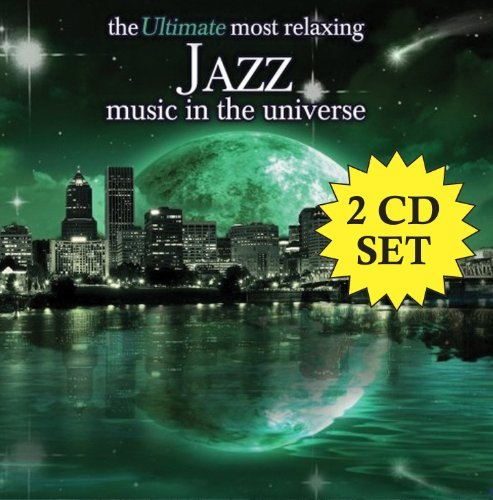 Ultimate Most Relaxing Jazz Mu Ultimate Most Relaxing Jazz Mu 2 CD