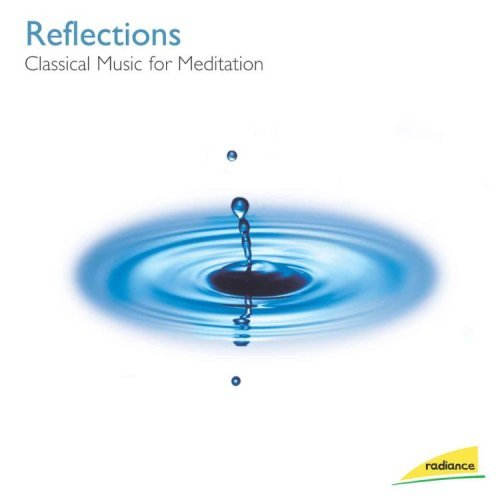 Reflections Classical Music Fo Reflections Classical Music Fo Various Various
