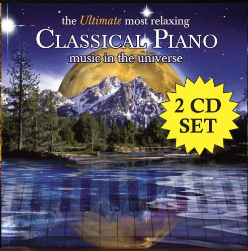Ultimate Most Relaxing Classic Ultimate Most Relaxing Classic Various Various