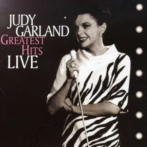 Judy Garland Greatest Hits Live