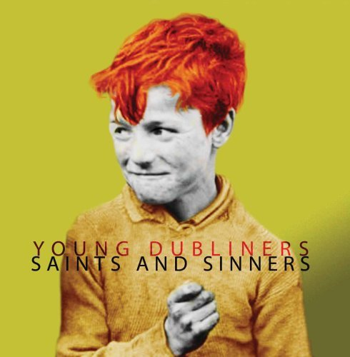 Young Dubliners Saints & Sinners