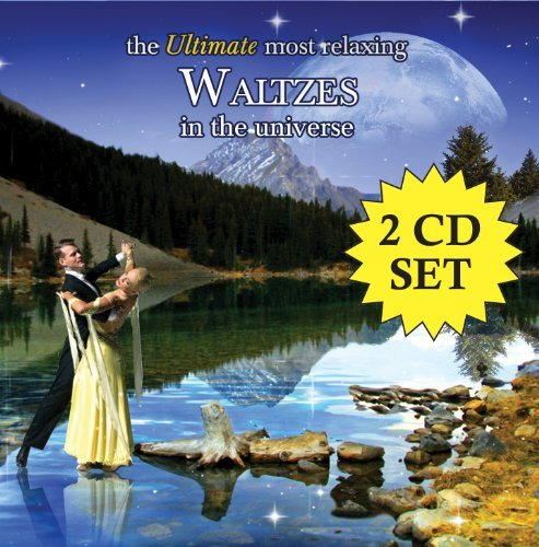Ultimate Most Relaxing Waltzes Ultimate Most Relaxing Waltzes Various Various