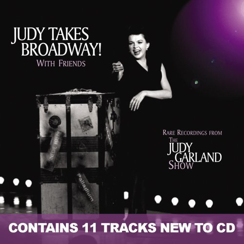 Judy Garland Judy Takes Broadway! With Frie