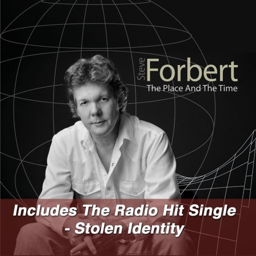 Steve Forbert Place & The Time