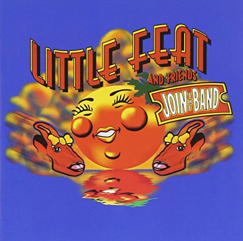 Little Feat Join The Band