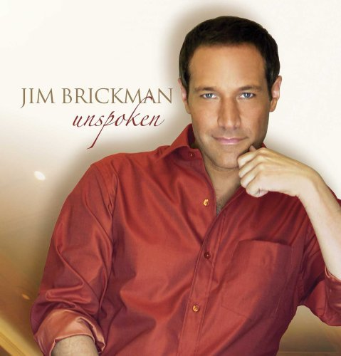 Jim Brickman Unspoken