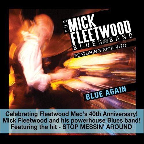 Mick Fleetwood Blue Again