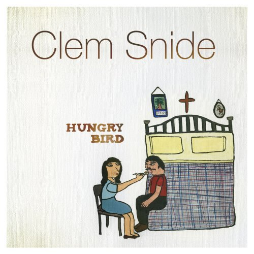 Clem Snide Hungry Bird Explicit Version