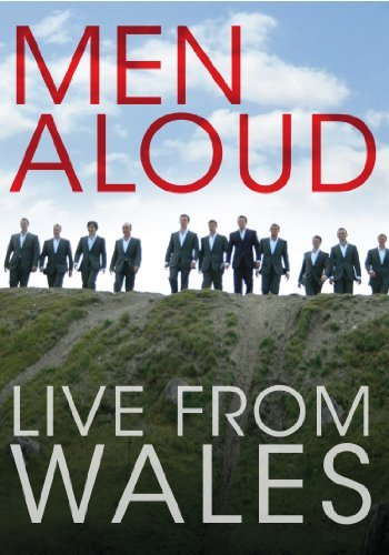 Men Aloud Live From Wales