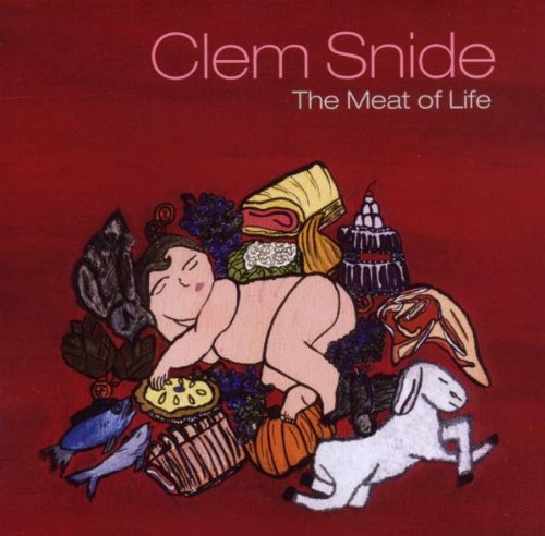 Clem Snide Meat Of Life