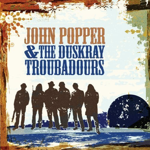 John & The Duskray Trou Popper John Popper & The Duskray Trou