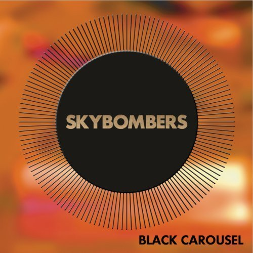 Skybombers Black Carousel Explicit Version