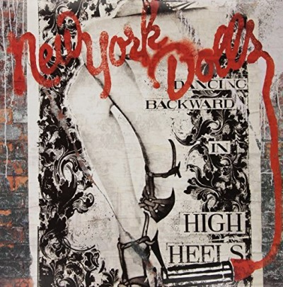 New York Dolls Dancing Backward In High Heels Explicit Version