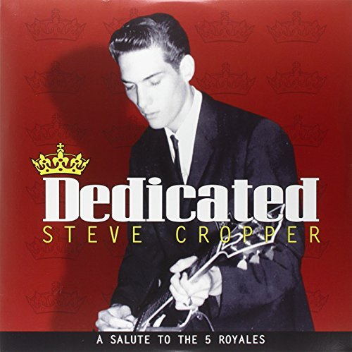 Steve Cropper Dedicated