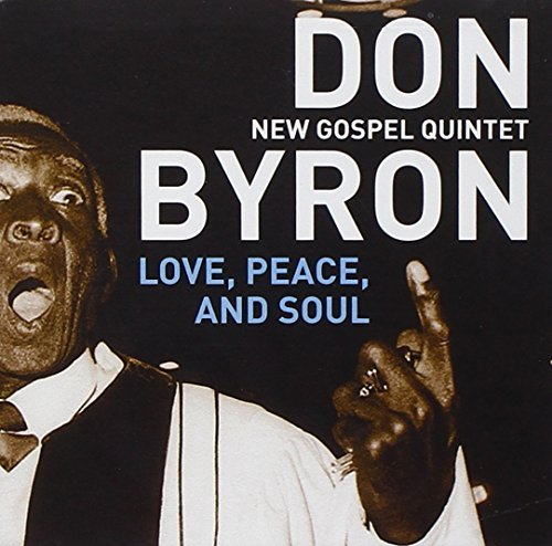 Don & The New Gospel Qua Byron Love Peace & Soul