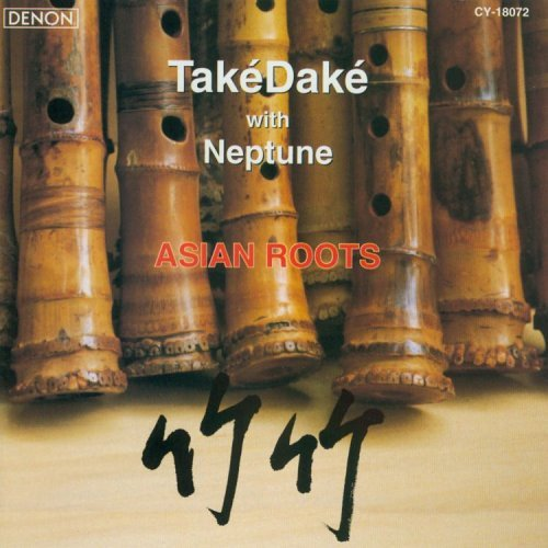 John Kaizan Neptune Asian Roots Feat. Takedake