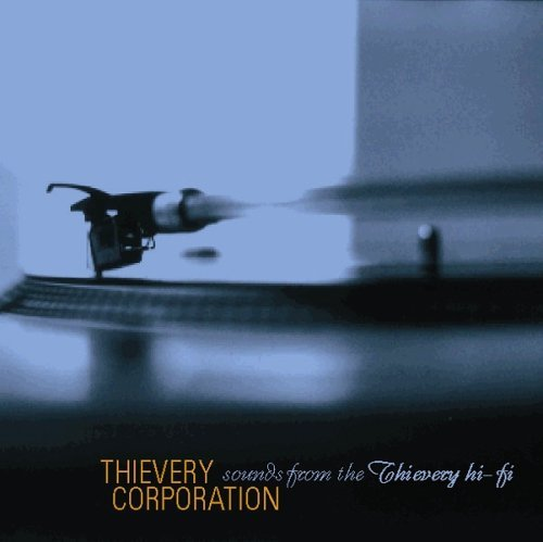 Thievery Corporation Sounds From The Thievery Hi Fi Incl. Bonus Tracks