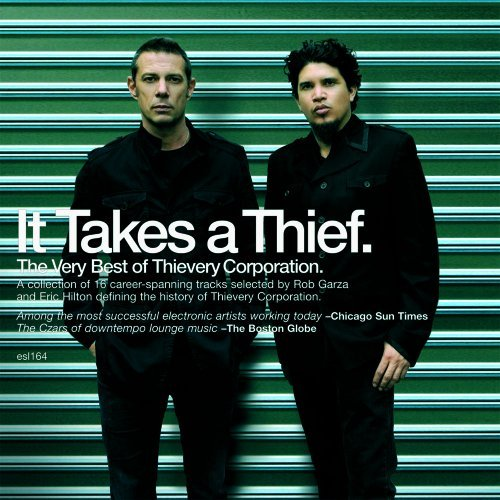Thievery Corporation It Takes A Thief