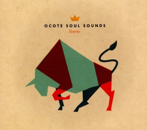 Ocote Soul Sounds Taurus