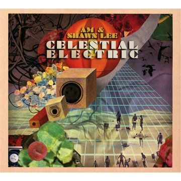 Am & Shawn Lee Celestial Electric