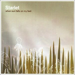 Starlet When Sun Falls On My Feet