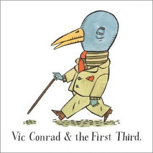 Vic Conrad & The First Third Vic Conrad & The First Third