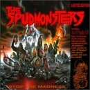 Spudmonsters Stop The Madness