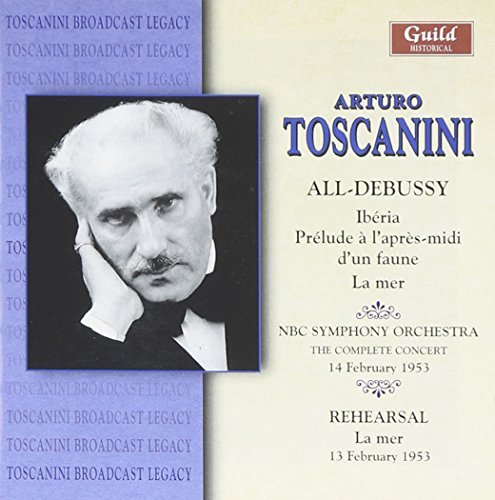 Claude Debussy Toscanini All Debussy Concert Toscanini Nbc So