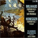 Milhaud Honegger Sym 8 Ste Provencale Sym 3 Lit Froment Luxembourg Rad Orch