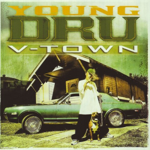 Young Dru V Town Explicit Version