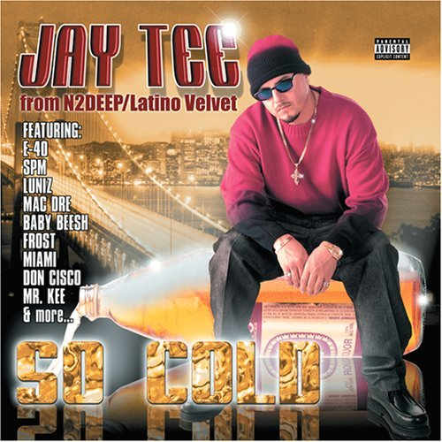 Jay Tee So Cold Explicit Version
