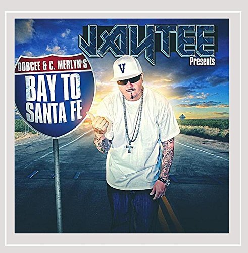 Jay Tee Presents Bay To Santa Fe Explicit Version