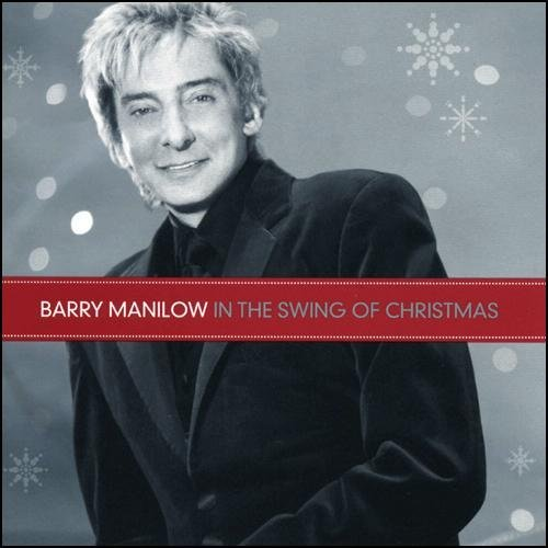 Manilow Barry In The Swing Of Christmas Hallmark Exclusive