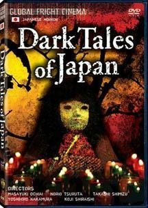 Dark Tales Of Japan Dark Tales Of Japan Clr Jpn Lng Eng Sub Nr