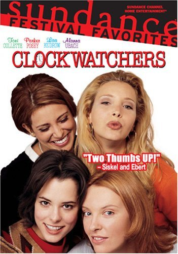 Clockwatchers Collette Posey Kudrow Clr Pg13