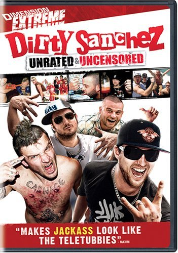 Dirty Sanchez Dainton Pritchard Joycey Panch Nr Unrated