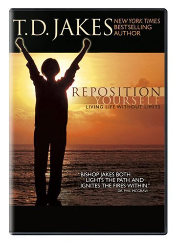 Td Jakes Reposition Yourself Td Jakes Reposition Yourself Nr