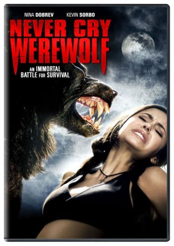 Never Cry Werewolf Sorbo Dobrev Nr
